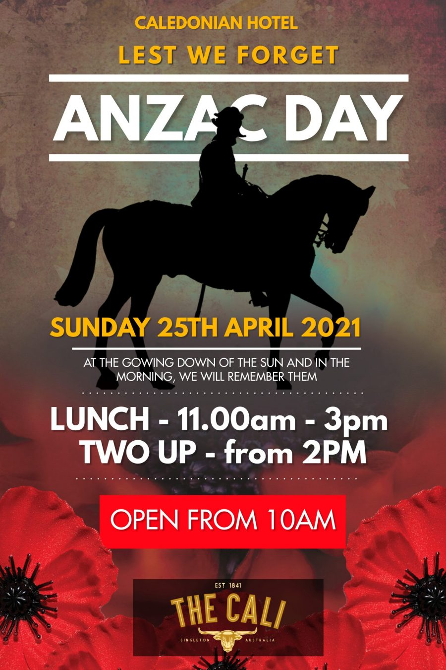 Cali Hotel - Singleton Pub Anzac Day Remembrance Flyer Lunch Two Up 2